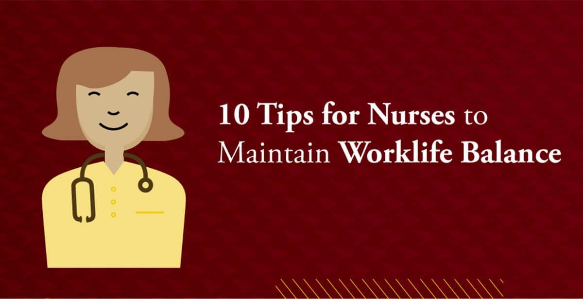 tips for nurses worklife balance